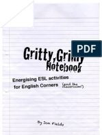 Gritty,Grimy Notebook-Energising ESL activities for English Corners( and the classroom).
