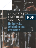 Catalysts for Fine Chemical Synthesis - Hydrolysis, Oxidation and Reduction, Volume 1 (S. M. Robe