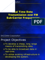 Real Time Data Transmission Over FM Sub Carrier Frequencies