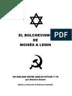Dietrich Eckart  El Bolchevismo De  Moisés A Lenin