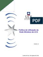 Politica Wireless UCS