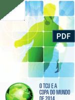 Relatorio Tcu e Copa Do Mundo 2014