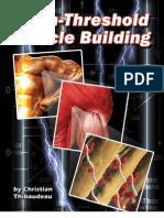 Christian Thibaudeau - High-Threshold Muscle Building