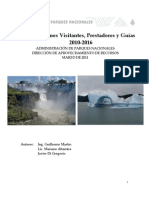 Proyecciones Visitantes, Prestadores y Guías