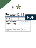 R12 Volunteert Workers -Processing