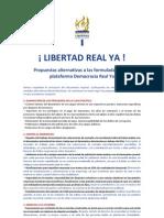 Las propuestas de Democracia Real Ya, revisadas y comentadas por el P-Lib. ¿Resultado? LIBERTAD YA.