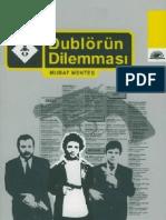 Murat Mentes Dublorun Dilemmasi