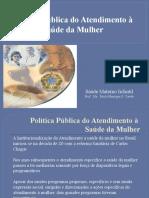 Política Pública para o Atendimento de Saúde da Mulher