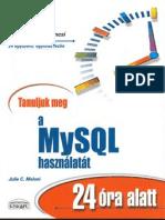 Tanuljuk meg a MySQL használatát 24 óra alatt