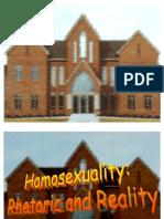 Homosexuality Rhetoric and Reality