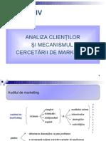 Cap. IV Analiza Clientilor Si Mecanismul Cercetarii