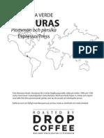 Drop Coffee - Honduras Montana Verde