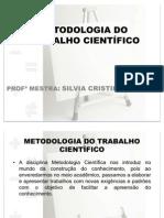 METODOLOGIA DO TRABALHO CIENTÍFICO AULA 1 ALUNOS
