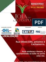 Joia do Campo - Olinda Elis em Campo Grande - Próximo ao Centro - Mandarino_Corretor exclusivo da PDG_tel(21) 7602-8002