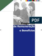Programas de Remuneração e Benefícios