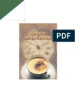 (2) Auto Ajuda - Nao Deixe Seu Cafe Esfriar