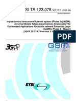 3GPP TS 23.078 Version 3.10.0 Release 1999