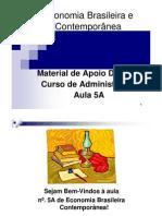 Economia+Brasileira+e+Contemporânea+_aula+5A
