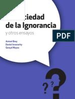 La Sociedad de la Ignorancia Antoni Brey, Daniel Innerarity y Gonçal Mayos