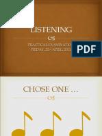 LISTENING Practical Examination