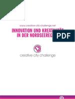 Innovation und Kreativität in der Nordseeregion (www.creative-city-challenge.net)