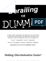 Derailing for Dummies
