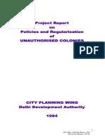 Project Report on Policies&RegularisationofUnauthorizedcolonies 1984