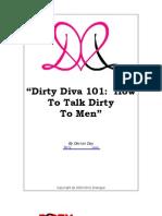 Dirty Diva 101