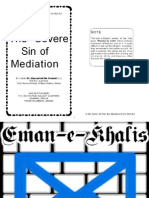 The Severe Sin of Mediation