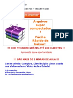 Combo Video Aulas Cache Full + Thunder Cache