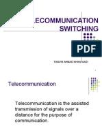 Telecomm switching