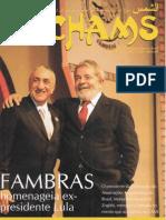 FAMBRAS homenageia o ex-presidente Lula