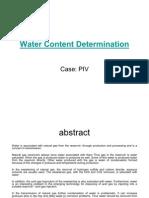 Water Content Determination