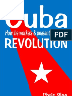 32587196 Cuba How the Workers Peasants Made the Revolution
