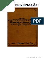Predestinacao - Samuel Falcao