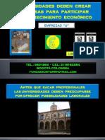 UNIVERSIDADES DEBEN CREAR EMPRESAS PARA PARTICIPAR EN EL CRECIMIENTO ECONÓMICO