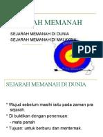 SEJARAH MEMANAH