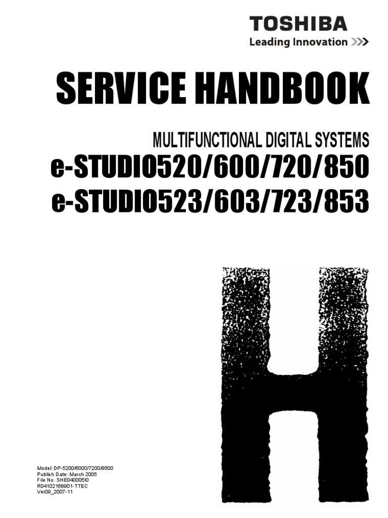 toshiba e studio 520 600 720 850 523 603 723 85 3 multifunctional digital systems service handbook