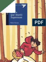 El día que murió Superman - Rafael Estrada (1er Cap)