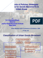 Developments of Policies, Strategies Guidelines for Goods Movements in Urban Areas - Dr S Gangopadhyay