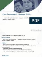 Curso de Administrador de Banco de Dados Oracle 11g - Fundamentals II - Linguagem PLSQL Em Porto Alegre, Na T@RgetTrust
