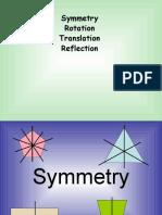 Symmetry, Rotation, Translation, Reflection