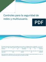 Controles Para La Seguridad de Redes y Multiusuarios