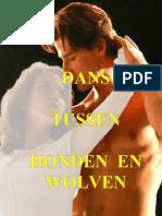 Dans Tussen Honden en Wolven