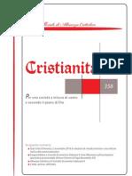 «Cristianità. Organo ufficiale di Alleanza Cattolica», anno XXXVIII, n. 358 Piacenza ottobre-dicembre 2010