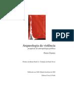 Pierre Clastres - Arqueologia da violência - antropologia politica.pdf