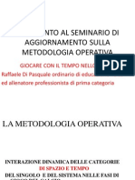 Intervento Al Seminario Di Aggiornamento Tecnico-tattico Sulla Metodologia Operativa