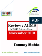 Aiims Nov 2010 Review by Tanmay Mehta