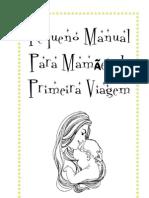 Manual para Mamães de Primeira Viagem