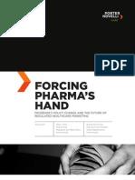 Forcing Pharma's Hand